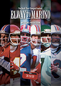 ESPN 30 for 30: Elway to Marino (2013)